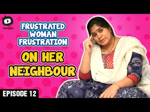 Frustrated Woman FRUSTRATION on her NEIGHBOUR | Telugu Web Series | Episode 12 | Khelpedia