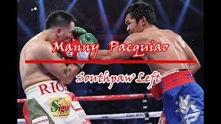 Manny Pacquiao -  The Southpaw Left Hand (Skills/Technique - Art of Boxing)