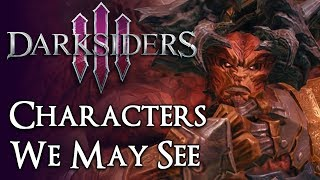 7 Characters Who May Return in Darksiders 3