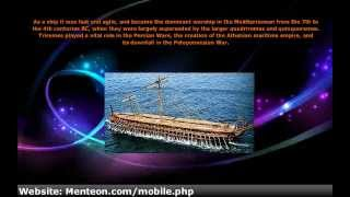 What was the Trireme?