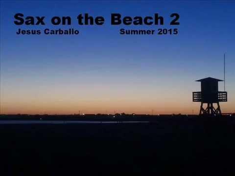 Sax on the Beach 2 - Summer 2015 - Jesus Carballo
