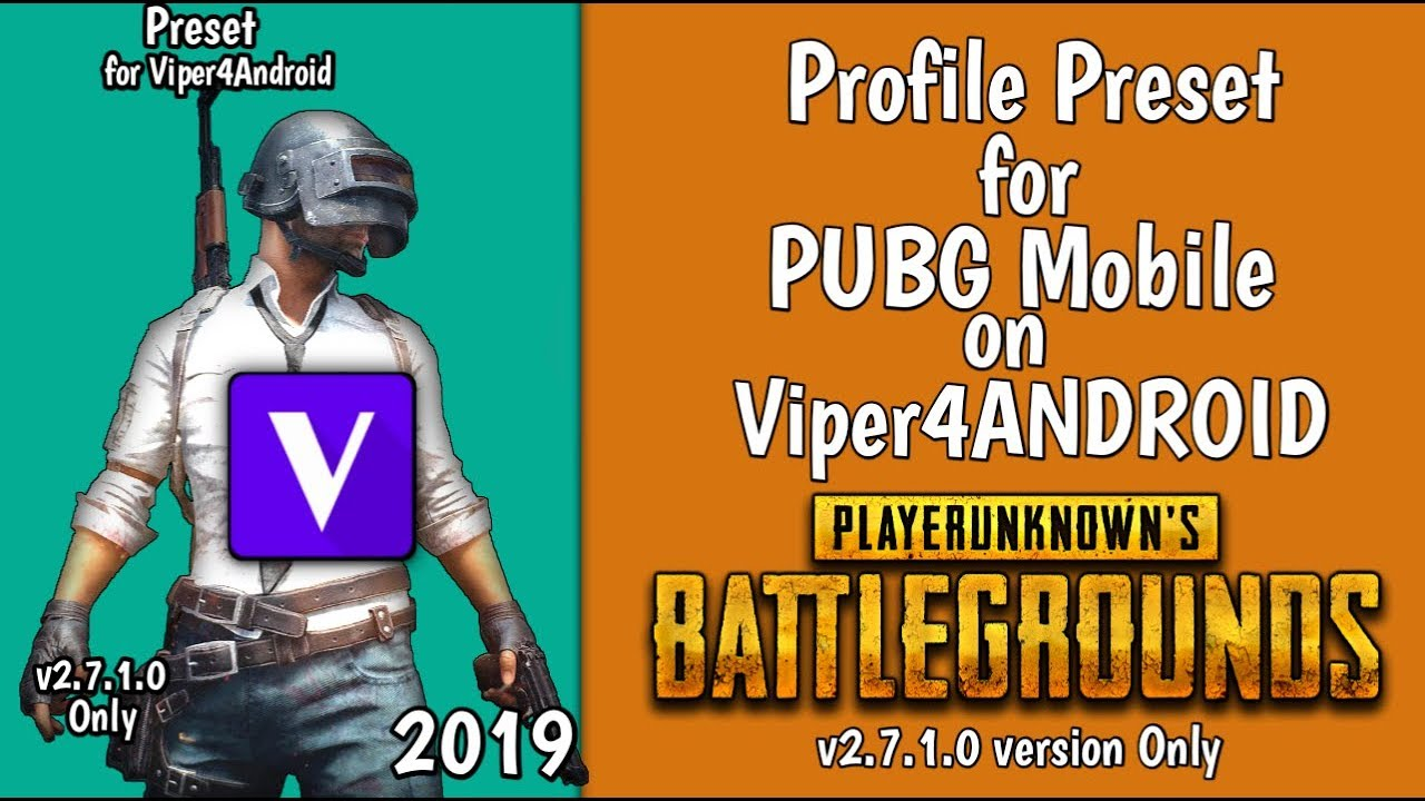 Preset PUBG Mobile for Viper4Android v2 7 1 0 - YouTube