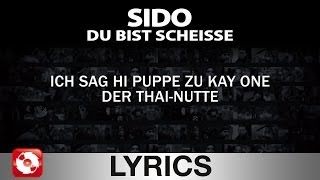 SIDO - DU BIST SCHEISSE - AGGROTV LYRICS KARAOKE (OFFICIAL VERSION)