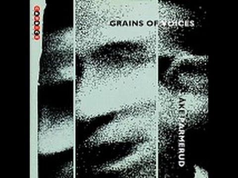 Ake Parmerud - Grain of Voices