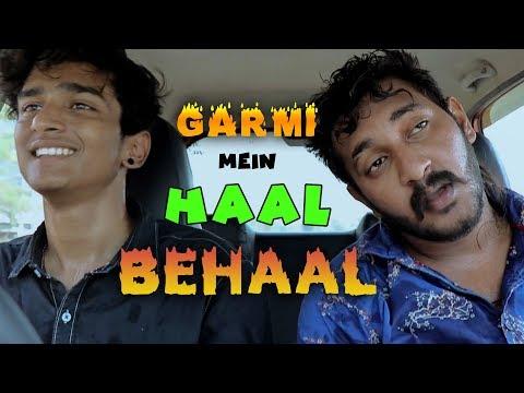 Garmi Mein Haal Behaal | Chetan Lokhande