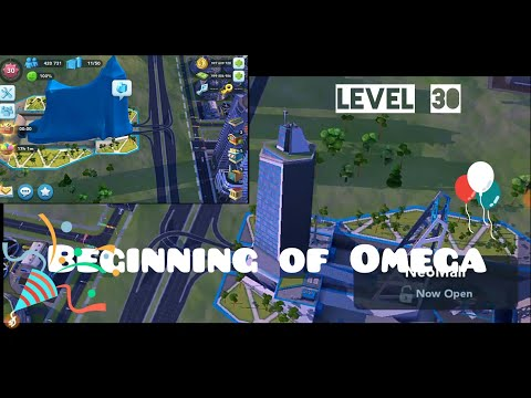Level 30   Unlocking Omega In SimCity Buildit  The Beginning Of Future