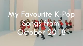 My Top 30 K-Pop Songs from October 2018