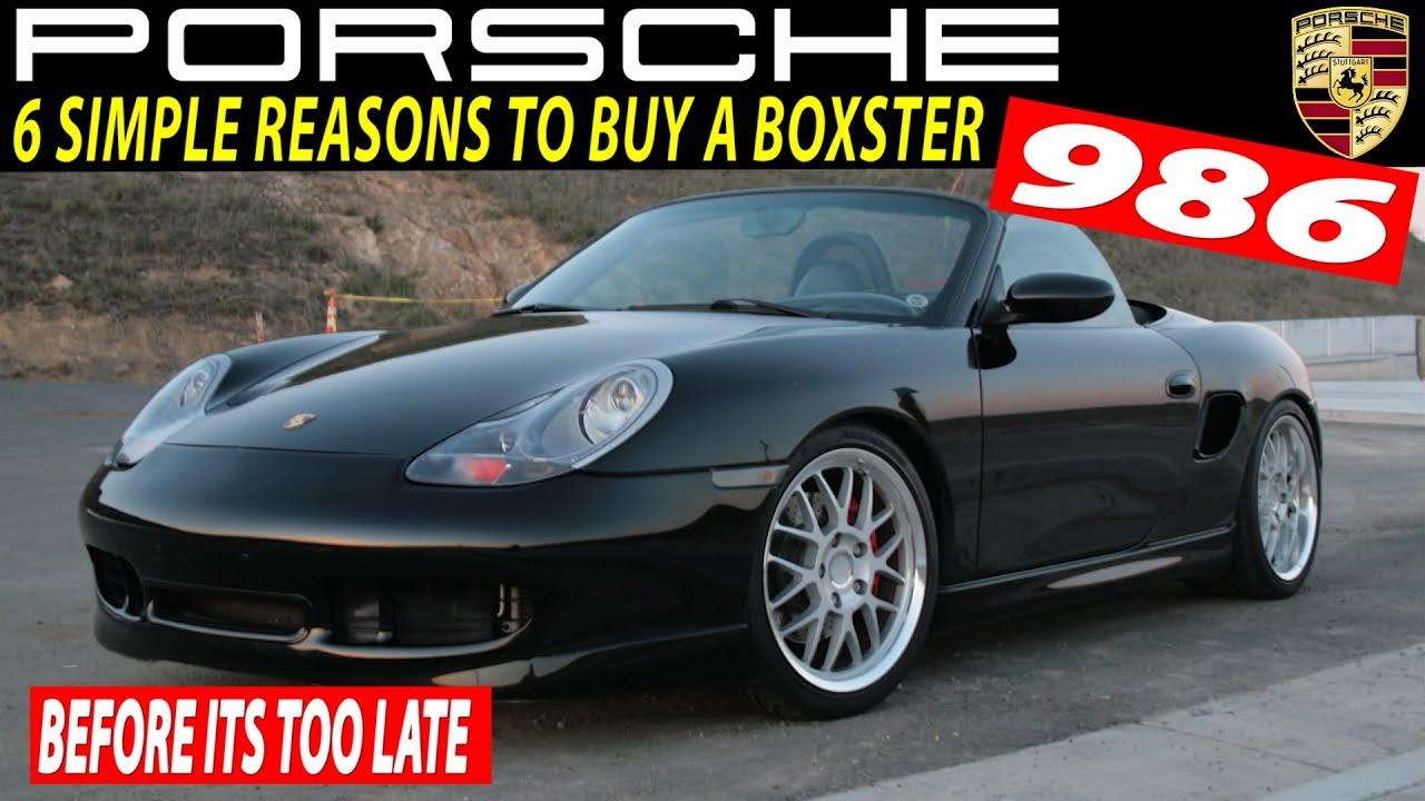 6 Solid Reasons To Buy A Porsche Boxster 986 My Official Porsche Videos