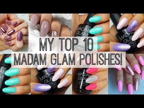 My Top 10 Favorite Madam Glam Polishes!