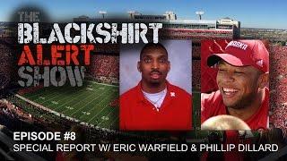 The Blackshirt Alert Show - Episode #8 - Special Report w/ Eric Warfield & Phillip Dillard