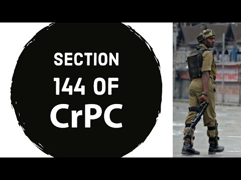 Section 144 of CrPC - What is it & when it is applied? - Legal GK for UPSC/CLAT
