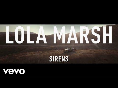 Клип Lola Marsh - Sirens