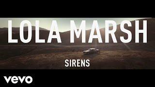 Lola Marsh - Sirens (audio)