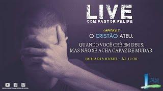 IP Central de Itapeva - LIVE com Pr. Felipe Novais - 03/09/2020