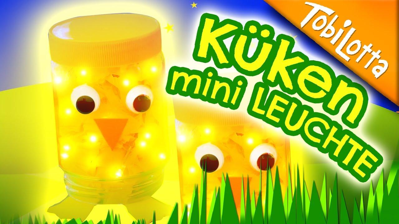 Küken Mini Leuchte- Coole Ostern Bastelidee