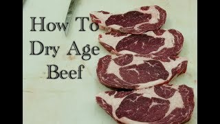 How To Dry Age Beef