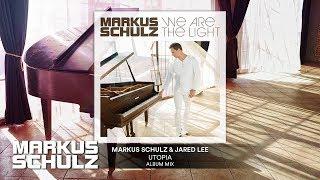 Markus Schulz &amp Jared Lee - Utopia Official Audio