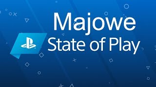 Majowe State of Play