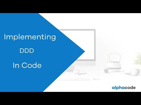 7. Implementing DDD in code Part #1