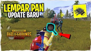 LEMPAR PAN DAN SPIKE TRAPS - UPDATE BARU PUBG MOBILE INDONESIA
