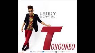 Landy El Zapatero - El Tongoneo ( Dembow 2013 ) By Dj Lokillo