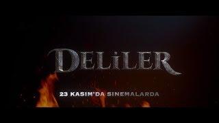 Deliler Filmi 23 Kasım'da Sinemalarda!