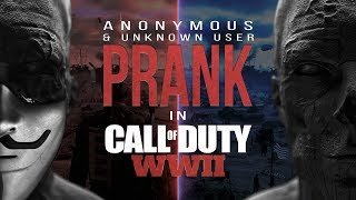 ANONYMOUS PRANK UNKNOWN USER in Call of Duty WWII Ep 7 prod by Austrian