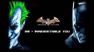 Batman: Arkham Asylum - Irresistable You