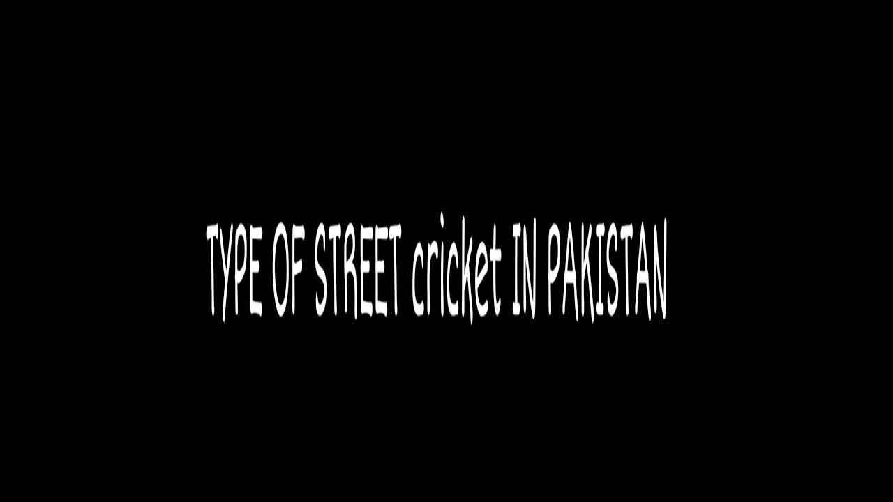 Type of street cricket in pakistan