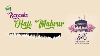 Karaoke Haji Mabrur