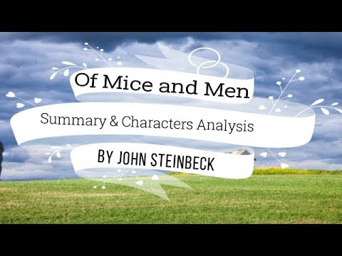 of mice and men summary and analysis