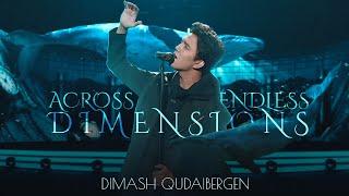 Dimash - Across Endless Dimensions