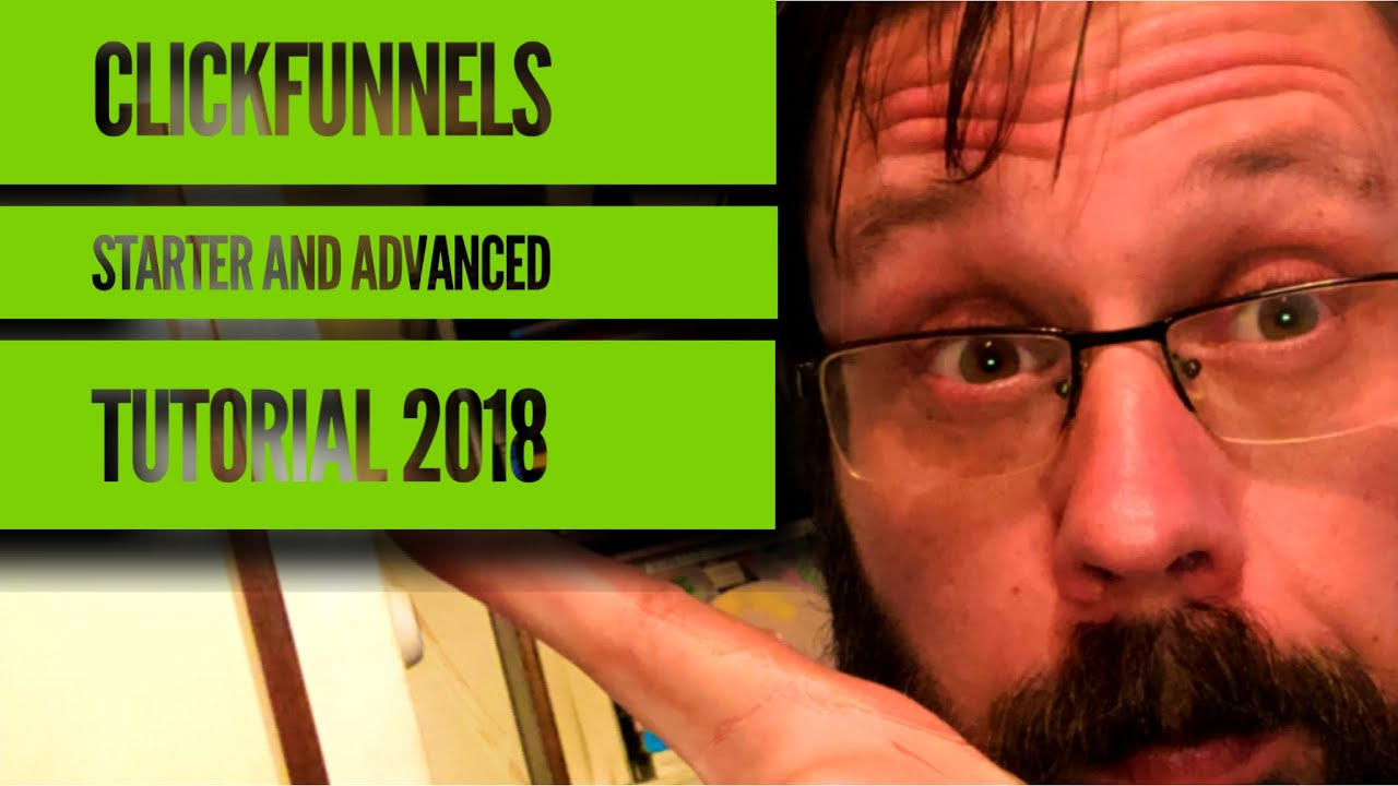 Getting started with clickfunnels - ultimate ClickFunnels Guide 2018 /2019