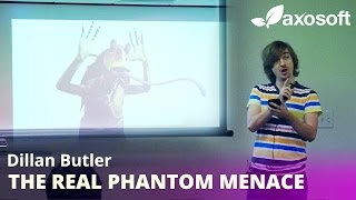 The Real Phantom Menace by Dillan Butler