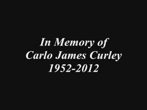 Carlo James Curley 1952-2012