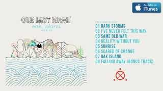 Our Last Night - Oak Island (Acoustic) FULL ALBUM STREAM