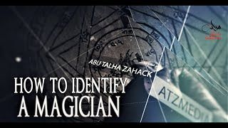How To Identify A Magician