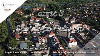 """Patriotyzm w obiektywie seniora - część 3 """"Spacer po Pułtusku"""" - Fotografia jest Fajna"""