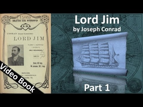 Part 1 - Lord Jim Audiobook by Joseph Conrad (Chs 01-06)