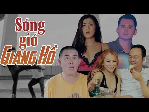 Phim Hành Động Hài Sóng Gió Giang Hồ - Sky Nguyễn, Nhật Cường, Long Đẹp Trai