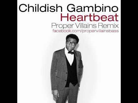 Childish Gambino - Heartbeat (Proper Villains Remix)