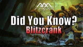 Blitzcrank - Did You Know? EP #52 - League of Legends
