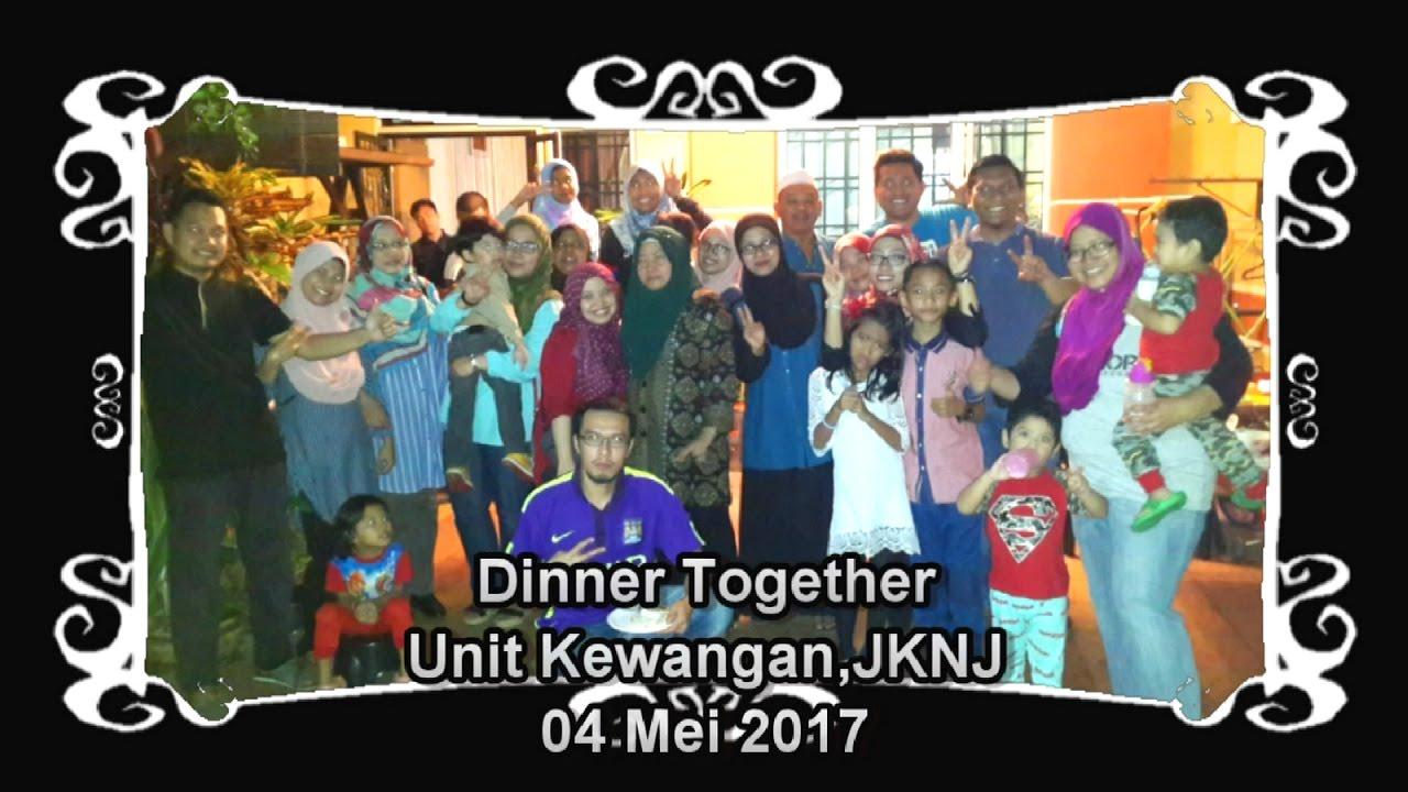 Download Unit Kewangan, JKNJ - Dinner Together