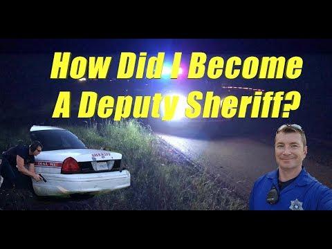 How Did I Become A Deputy Sheriff?