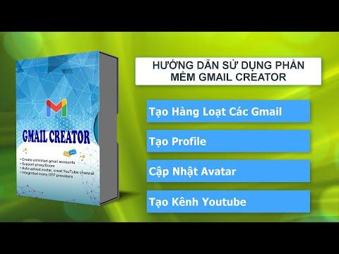 Tạo hàng loạt Gmail   Phần mềm tạo Gmail hàng loạt   Tool reg Gmail   Gmail creator   Gmail tool