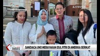 Momen Sandiaga Uno Rayakan Idul Fitri di Amerika Serikat