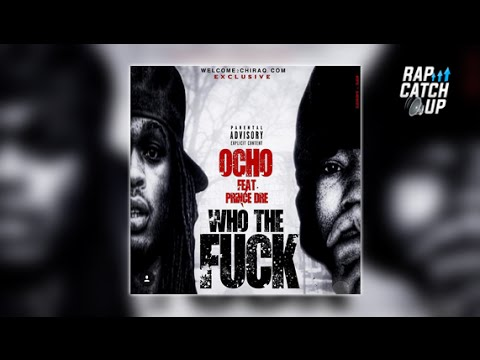 OBlock Ocho ft. Prince Dre - Who The Fuck [Prod. by @JDOnThaTrack] (Official Audio)