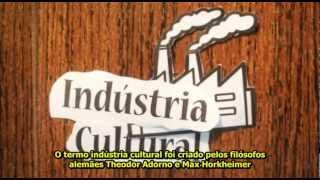 Theodor Adorno, Max Horkheimer e a Indústria Cultural