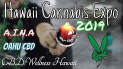2019 Hawaii Cannabis Expo - A.I.N.A | Oahu CBD | CBDWellness | 710