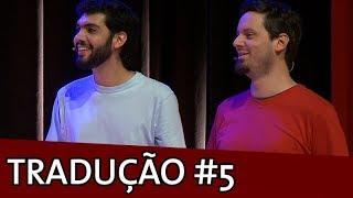 Baixar IMPROVÁVEL - TRADUÇÃO SIMULTÂNEA #5